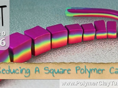 How To Reduce A Square Polymer Clay Cane