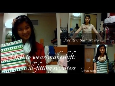 How to wear.makeshift ill-fitting sweaters