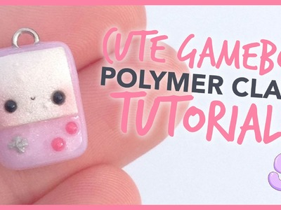 Kawaii Game Boy | Polymer Clay Tutorial
