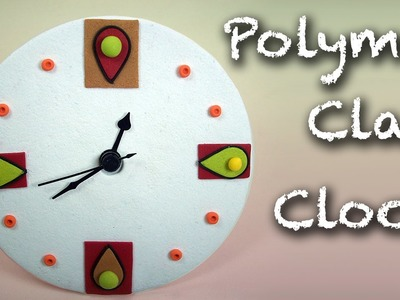 Last minute gift idea - DIY easy clock - Polymer clay tutorial.