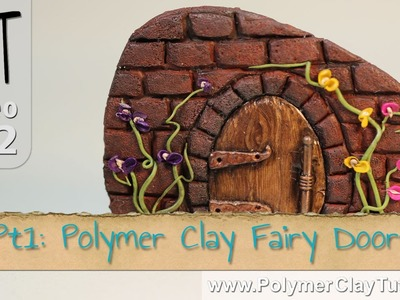 Polymer Clay Fairy Doors Tutorial (Intro)