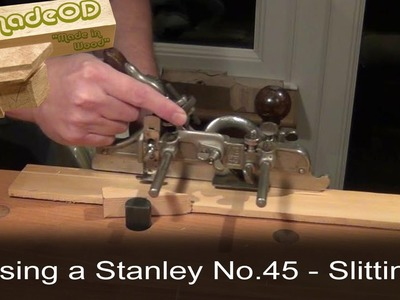 Slitting with a Stanley No.45