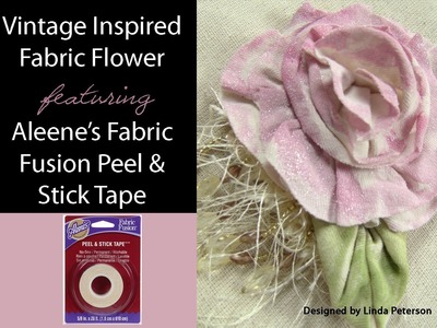 Vintage Inspired No Sew Fabric Flower featuring Aleene's Fabric Fusion Peel & Stick Tape