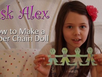 How to Make a Paper Chain Doll - ASK ALEX