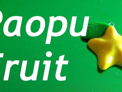Polymer Clay Paopu Fruit Tutorial