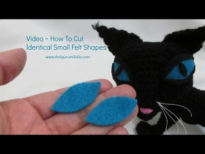 How To Cut Perfect Small Felt Pieces