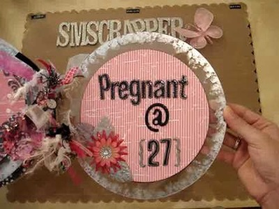 Pregnancy Mini Album Part 1 of 2