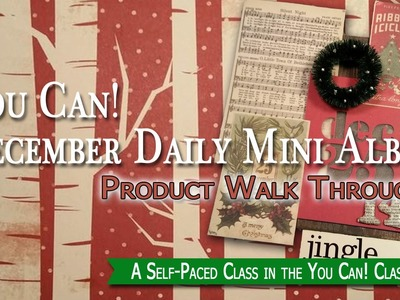 December Daily Building Your Mini Album Kit