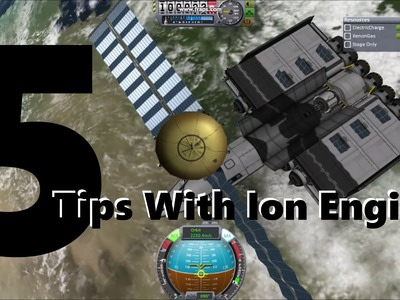Kerbal Space Program 5 Tips With Ion Engines