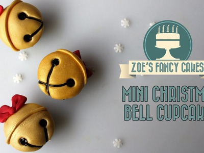 Mini Christmas bell cupcakes decoration tutorial How To Cake