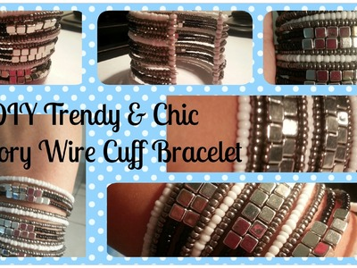 Trendy & Chic Memory Wire Cuff Bracelet Tutorial