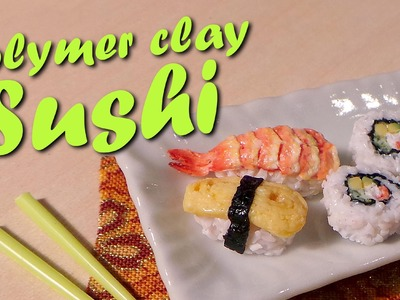 Cute Miniature Sushi - Polymer Clay Tutorial
