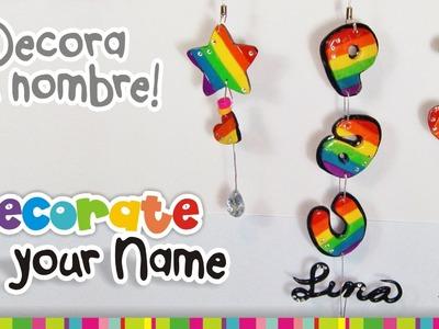 Decorate your name Polymer Clay Tutorial. TU NOMBRE DECORADO en arcilla polimérica
