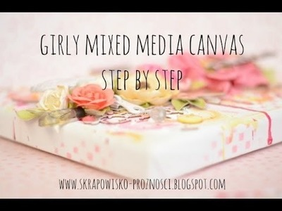 Girly mixed media canvas - step by step tutorial