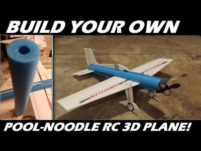 How To Build Your own Pool-Noodle RC 3D Trainer airplane!