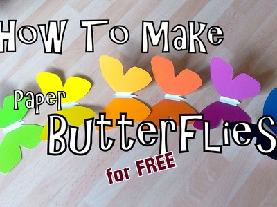 How To Make Paper Butterflies (For Free)
