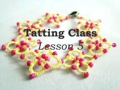 Tatting Class - Lesson 5