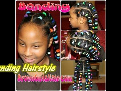 Banding Hairstyle on Natural Girls Hair