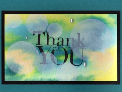 Bokeh Techniques using Another Thank You by Stampin' Up!