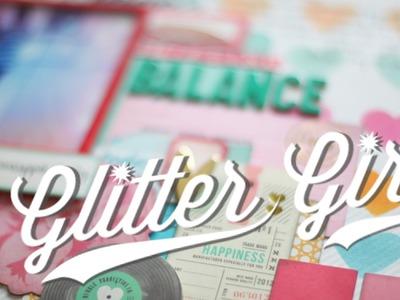 Glitter Girl Adventure 120: Shades of Inspiration
