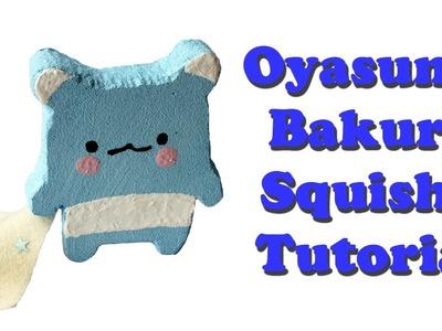 Homemade Oyasumi Bakura Squishy Tutorial