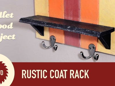 How To Make a Coat Rack Out of Pallet Wood