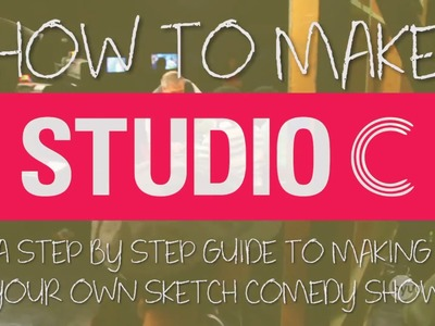 How to Make Studio C
