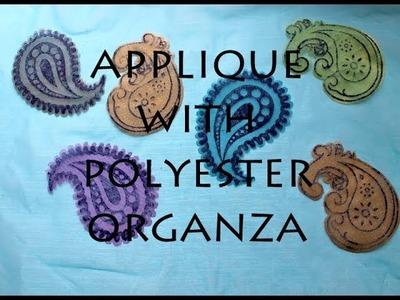 Applique with Polyester Organza and Bondaweb