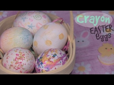 Crayon Easter Eggs - How To - Melting Crayons