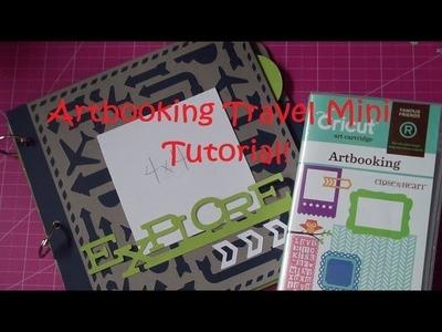 CTMH Artbooking Tutorial #1: 8x8 Travel Mini Album!