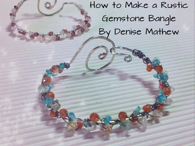 How to Make a Rustic Gemstone Hammered Bangle by Denise Mathew