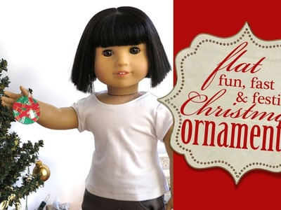How To Make an Ornament for Dolls  - Liberty Jane