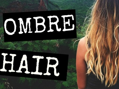 How To: Ombre Your Hair