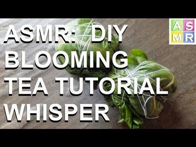 ASMR: Whisper Make Your Own Blooming Herbal Tea Balls (Tutorial)