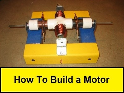 How To Build a Motor (HowToLou.com)