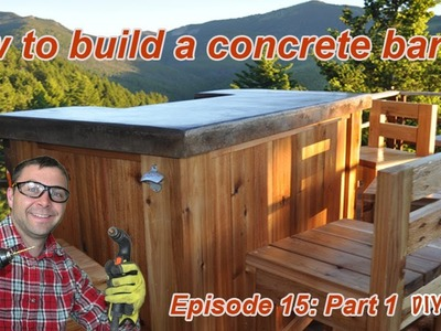 How to Build a Patio Bar with a Concrete Counter - Episode 15 Part 1