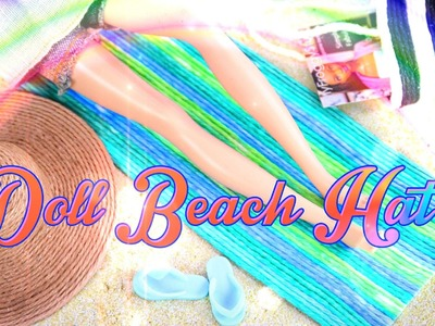 How to Make a Doll Beach Hat with Accessories - Doll Crafts