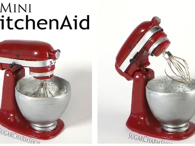 Miniature KitchenAid. Stand Mixer - Polymer Clay Tutorial