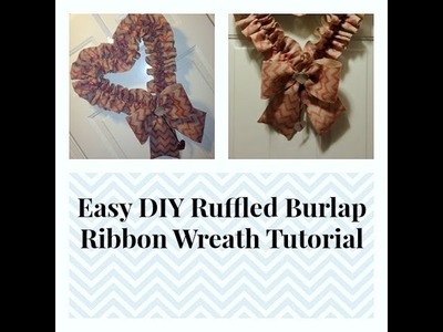 Easy Ruffled Burlap Heart Wreath Tutorial