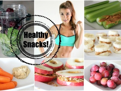 Get Healthy With Me   Snack Foods!