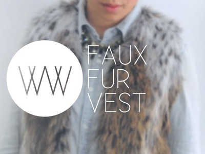 How to Make a Faux Fur Vest