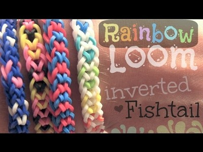 Rainbow Loom : Inverted Fishtail Bracelet - How To