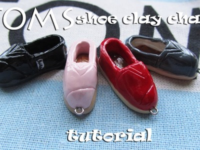 Tutorial: TOMS Shoe Polymer Clay Charm