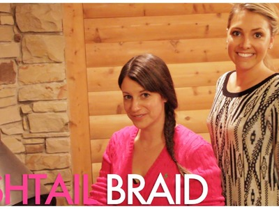 Whitney Port inspired Fishtail Braid Tutorial. with celebrity hair stylist Kylee Heath