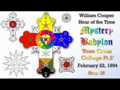William Cooper - Mystery Babylon ┊ Hour 38 - Rose Cross College Pt.2 (Full Length)