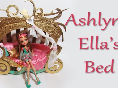 How to make Ashlynn Ella's Bed [EVER AFTER HIGH]