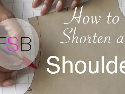 How to Shorten a Shoulder