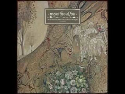 MewithoutYou - A Stick, A Carrot, A String