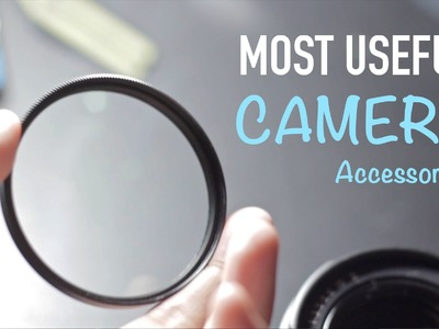 My Most Useful Camera Accessories