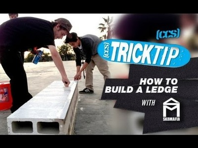 Trick Tip | How To Build A Ledge With Jimmy Cao And Sk8Mafia